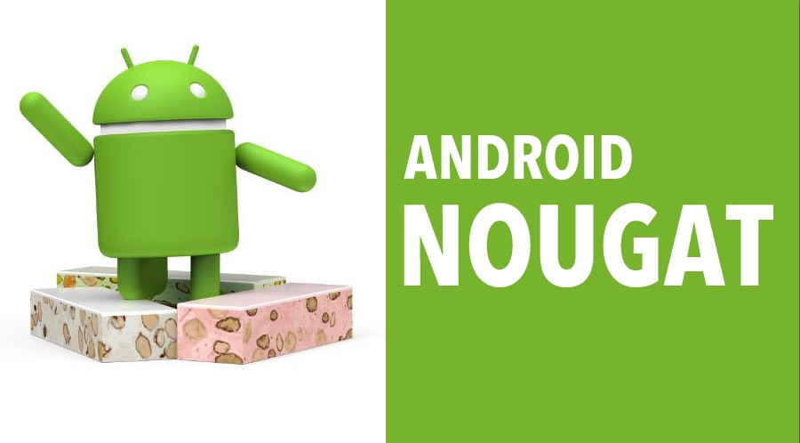 Android Nougat : ce que l'on sait
