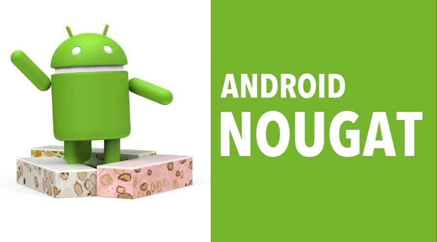 Android Nougat : ce que l'on sait